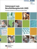 Datenreport des BIBB zum Berufsbildungsbericht der Bundesregierung 2009